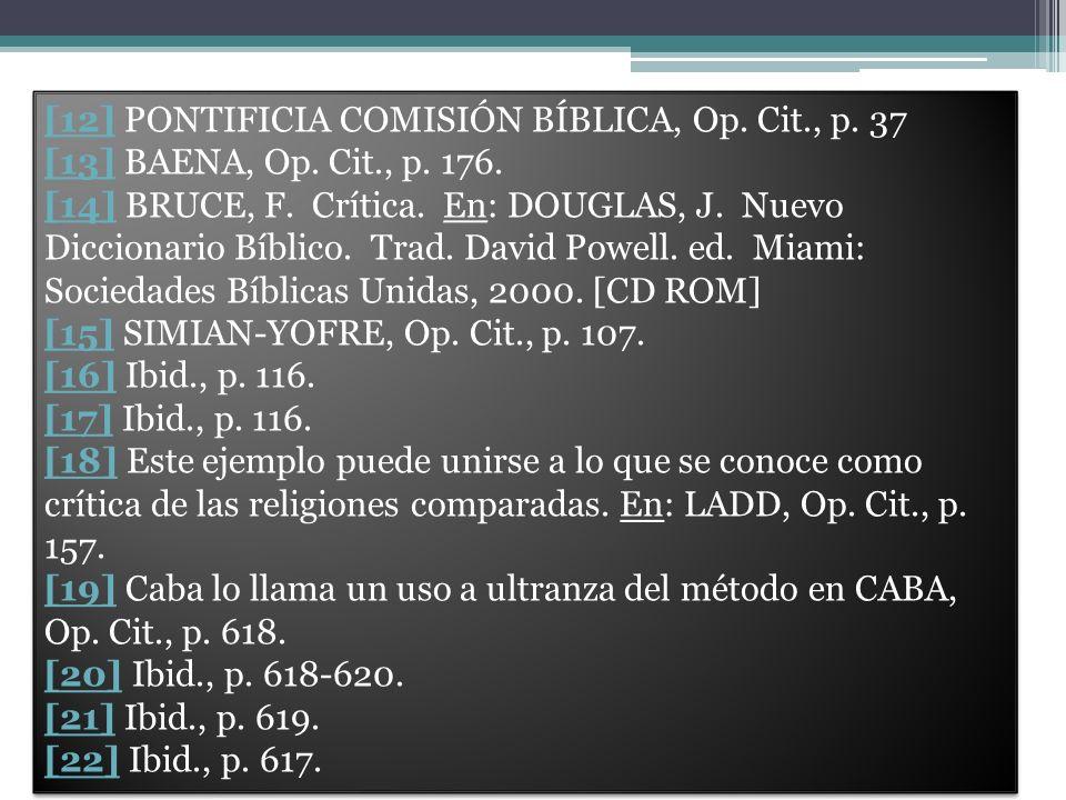 [12] PONTIFICIA COMISIÓN BÍBLICA, Op. Cit., p. 37